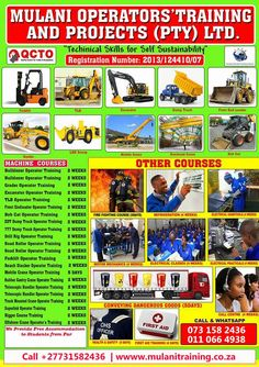 call us +27731582436 for booking & registration CONSTRUCTION AND MINING MACHINE TRAINING COURSES  * FORKLIFT (Counter Balance Lift Truck) Operator Training from 3-5 Days * DUMP TRUCK Operator Training from 7-10 Days * 777 DUMP TRUCK Operator Training from 7-10 Days * EXCAVATOR Operator Training from 7-10 Days * T.L.B (Tractor Loader Backhoe) Operator Training from 7-10 Days * FRONT END LOADER Operator Training from 7-10 Days * BULLDOZER Operator Training from 7-10 Days * GRADER Operator…
