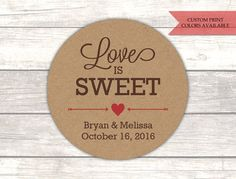 Love is sweet stickers - Honey jar labels - Wedding candy favors - Favor stickers - Rustic stickers - Rustic wedding favors  (RK008)