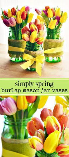 Simply Spring DIY Burlap Wrapped Green Ball Mason Jar Vases with Tulips