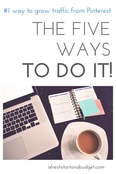 Blogging Tips | Pinterest | #1 way to grow on Pinterest and 5 ways to do it.