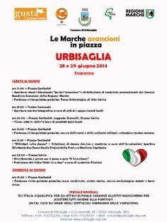 """""""gusta l'arancione: le Marche arancioni in piazza"""" - Programma del Comune di URBISAGLIA"""
