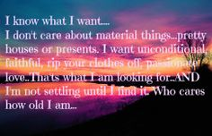 What I want….