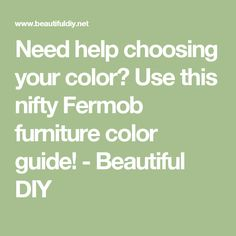 Need help choosing your color? Use this nifty Fermob furniture color guide! - Beautiful DIY