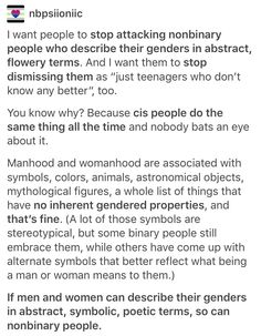 Stop attacking nonbinary people who describe their genders in abstract, flowery terms. Actually, stop attacking nonbinary people in general.