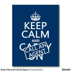 Keep Calm and Call an An Agent!  #insuranceagent