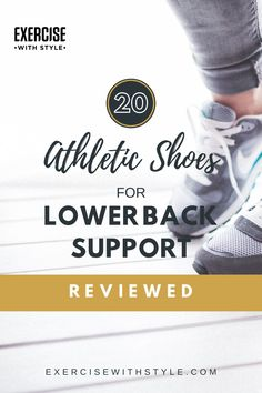 Top 20 athletic shoes for lower back support reviewed! We review both men's and women's running shoes for lower back pain and sports shoes with the best support. Suffer from nagging back pain that's really dragging you down? Most people experience some sort of back pain during their lives, which is caused by a wide range of issues. Shoes are a major contributing factor! #lowerbackpain #exercise #running #workouts #jogging #fitness Arthritis Pain Relief, Fitness Tips, Fitness Motivation, Lower Back Support, Low Back Pain, Running Workouts, Health And Wellbeing, Workout Challenge, Fit Motivation