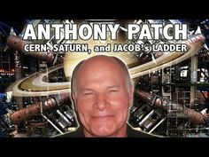 *ANTHONY PATCH* - CERN WATCH LIVE: DNA, UFOs, Quantum Computers, Saturn & the Golden Age of Kronos - YouTube