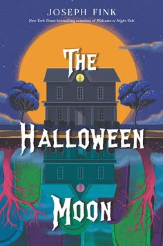 The Halloween Moon by Joseph Fink, 288 pp, RL 4 Halloween Moon, Halloween Queen, Halloween Night, Creepy Costumes, Moon Book, New Teen, Night Vale, Scary Stories