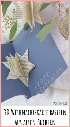 Crafts with books: DIY DIY card with paper star – DIY upcyling is so easy. Make beautiful book origami yourself! Crafts with books: DIY DIY card with paper star – DIY upcyling is so easy. Make beautiful book origami yourself! How To Make Christmas Tree, Homemade Christmas Cards, Christmas Crafts, Homemade Cards, Christmas Ornaments, 3d Paper Star, Paper Stars, Diy Paper, Paper Crafts