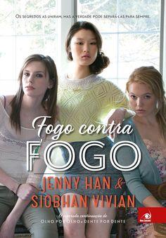 Resenha   Fogo contra fogo(Olho por Olho - Vol.3), de Jenny Han e Shiobhan Vivian - Cantinho da Leitura