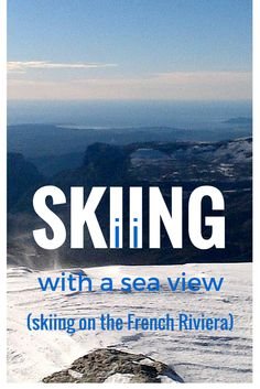 Skiing with a sea view is possible just inland of the French Riviera. Can't get much better than that! @loumessugo