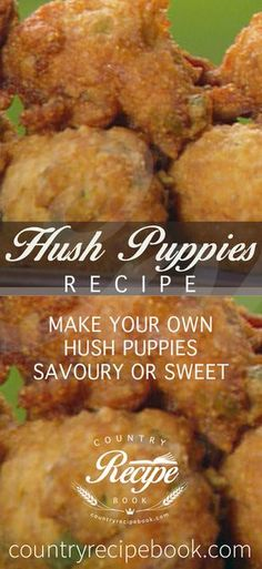 Hush Puppies - An essential side dish to every Southern meal. Make them in under 30minutes using this simple Hush Puppy recipe. This recipe allows you to make them sweet or savoury - or a batch of both.