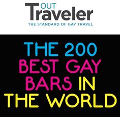 OutTraveler's 200 of the Greatest Gay Bars in the World | OUTTraveler.com | The Standard of Gay Travel