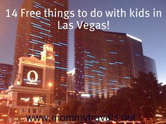 There are many free things to do in Las Vegas and most of them are family friendly.   All of the free activities I am listing are fun for a Las Vegas Vacation family trip and absolutely free!  How's that for a inexpensive family vacation!... #bellagio #circuscircuslasvegas #freeinvegas