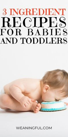 This collection of healthy recipes is great no matter if you're doing baby led weaning or traditional weaning (the puree method). You will find meals for the whole family with just 3 ingredients: quick and easy meals for introducing solids after 6 months. #blw #babyledweaning #startingsolids