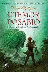 """O Temor do Sábio O segundo livro da trilogia """" A Crônica do Matador do Rei"""" a…"""