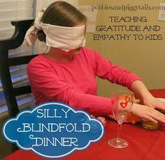Pebbles and Piggytails: Blindfold Dinner to Teach Kids