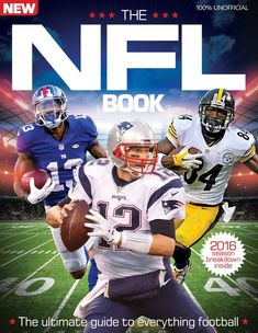 When it comes to thrilling sporting spectacles, there's nothing else quite like the NFL. A deep sport filled with complex strategies, played some of the most physically gifted athletes in the world, football has grown into one of the most compelling forms of sporting entertainment on Earth. With the drama of Super Bowl 50 behind us, the 2016 season promises to be the best the league has seen yet. The NFL Book is a complete guide to the United States' favourite sport – a celebration of… Nfl Football Games, Football Fans, Football Helmets, Books 2016, Meet The Team, Tom Brady, National Football League, The Incredibles, Seasons