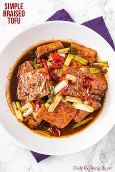 Simple Braised Tofu Recipe | Daily Cooking Quest Easy Chinese Recipes, Asian Recipes, Ethnic Recipes, Japanese Recipes, Japanese Food, Tofu Dishes, Spicy Dishes, Braised Tofu Recipe, Vegetarian Recipes