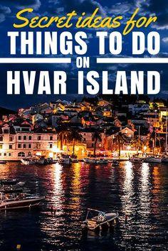 Things to do on Hvar Croatia Croatia Travel Guide, Europe Travel Tips, Italy Travel, Croatia Itinerary, European Travel, Dubrovnik, Montenegro, Hvar Island, Eindhoven