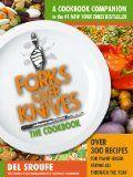 Forks Over Knives - The Cookbook: