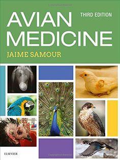 Avian medicine / edited by Jaime Samour. Veterinarian Career, Vet Assistant, Medicine Book, Parrot Toys, Veterinary Medicine, Science Books, Exotic Pets, Books Online, Audio Books