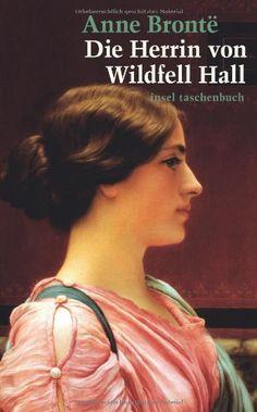 Die Herrin von Wildfell Hall (insel taschenbuch) von Anne Brontë http://www.amazon.de/dp/3458351027/ref=cm_sw_r_pi_dp_ZJDGub1D15B6K