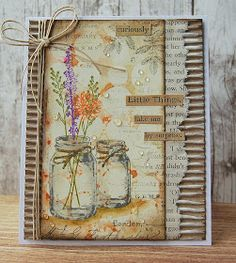 it's Friday and the weekend beckons. It's been a funny old week weatherwise.days of monsoon/arctic wind and everything in betwee. Mason Jar Cards, Mason Jars, Mixed Media Cards, Flowers In Jars, Pretty Cards, Card Sketches, Card Tags, Flower Cards, Cool Cards