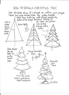 How to Draw A Christmas Tree. See more at my blog. http://drawinglessonsfortheyoungartist.blogspot.com/
