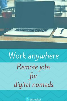 Work anywhere - remote jobs for digital nomads