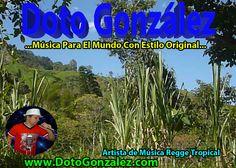 Escuche, vea mis vídeos y descargue completamente GRATIS toda mi música en mi  Web oficial www.DotoGonzalez.com