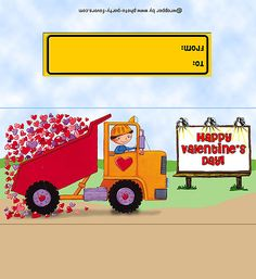 FREE Printable Valentine's Day Candy Bar Wrapper (for 1.55 oz. bar), ready to personalize with your message. The dump truck design makes this a great candy bar for any boy (or girl) to give to his classmates.
