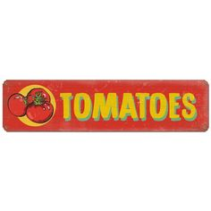 The Tomatoes Tin Sign is a great way to advertise your green thumb! Ideal for gardens and farm stands, this powder coated, heavy gauge steel sign measures 20W x 5H inches. Made in the USA.