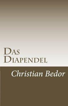 Das Diapendel von Christian Bedor, http://www.amazon.de/dp/3000357440/ref=cm_sw_r_pi_dp_8fHstb190K0G8