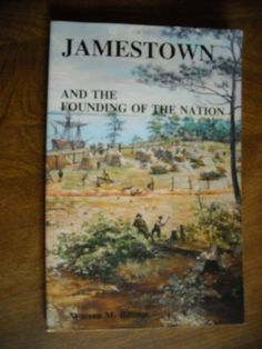 Jamestown and the Founding of the Nation Warren M. Billings ~~ For Sale At Wenzel Thrifty Nickel eCRATER store