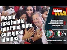 Meade más bonito que Peña Nieto, consignan féminas.