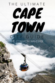 What to see and do, when to visit and where to stay in Cape Town, South Africa.   Here is our ultimate Cape Town guide for your visit to the Mother City.