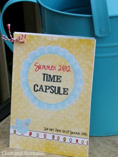 summer time capsule for the kiddos