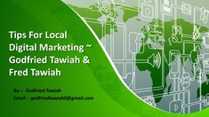 tips for local digital marketing godfried tawiah fred tawiah n.