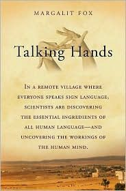 """Imagine a village where everyone """"speaks"""" sign language.  Just such a village- an isolated Bedouin community in Israel with an unusually high rate of deafness..."""