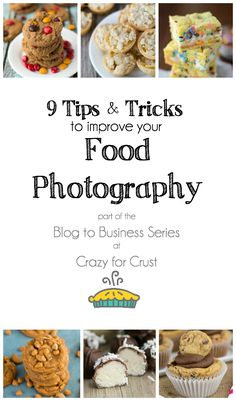 9 Food Photography Tips and Tricks to improve your food blog photography!