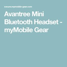 Avantree Mini Bluetooth Headset - myMobile Gear