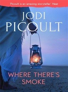 Where There's Smoke by Jodi Picoult review
