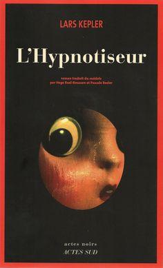 Actes Noirs - 2010-09 - Lars Kepler - L'Hypnotiseur - Recto