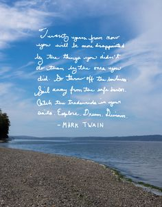 A Mark Twain quote and learning to risk it all for the sake of love. Thoughts for Monday