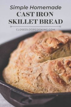 This cast iron recipe will be a new favorite: it's a delicious no knead bread that involves 6 ingredients (all of which can be sourced plastic free! Chicken Cast Iron Skillet, Skillet Bread, Iron Skillet Recipes, Cast Iron Recipes, Skillet Pan, Knead Bread Recipe, Best Bread Recipe, No Knead Bread, Easy Bread Recipes