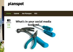 Whats in your Social Media Toolbox?  http://blog.planspot.com