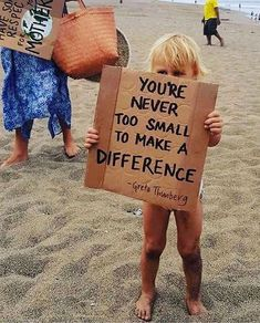 You're never to small to make a difference ~ ♻️ Pic borrowed from International Children's Day, Energy Star Appliances, Make A Difference, Greenhouse Gases, Child Day, Mindful Living, Save The Planet, Meaningful Words, Global Warming