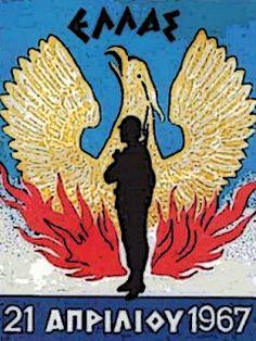 21η ΑΠΡΙΛΙΟΥ 1967 ΚΑΙ Η ΔΙΚΗ ΜΑΣ ΕΘΝΙΚΙΣΤΙΚΗ ΕΛΛΑΣ Hellenic Army, Coat Of Arms, Military History, Vintage Posters, World War, Badge, Greece, Moose Art, Flag