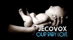 JECOVOX  - OUR BABY LOVE    [full HD] | lagu terbaru indonesia 2016